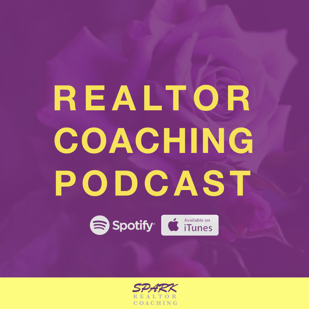 SPARK Realtor Coaching Podcast